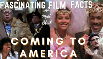 fascinating film facts coming to america