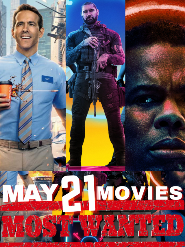May 2021's Most Wanted Movies