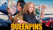 Queenpins - These ladies are building a Crime Empire, one coupon at a time