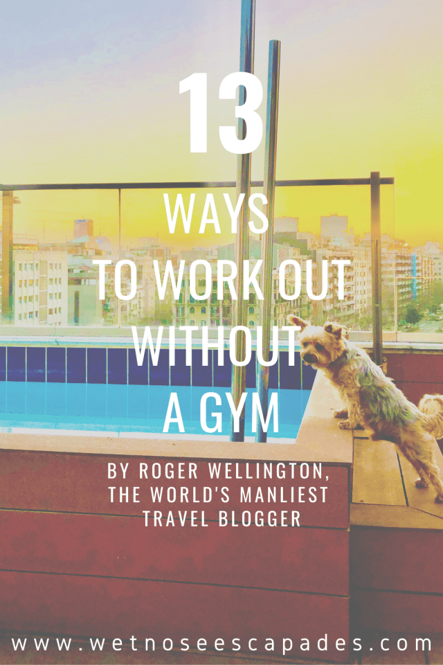 Work Out Without A Gym: 13 Easy Ways