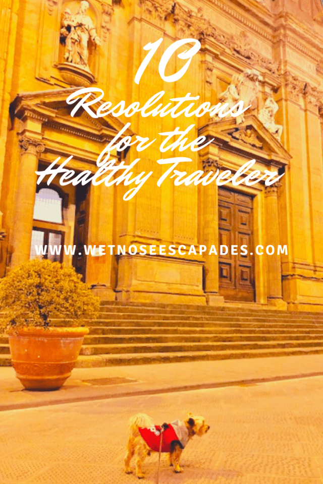 10 Resolutions for the Healthy Traveler