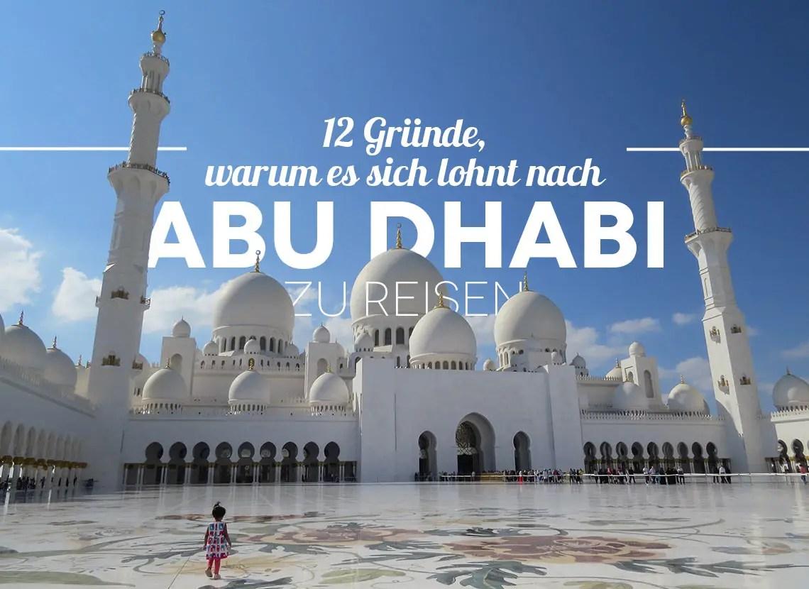 Die 12 Besten Abu Dhabi Sehensw 252 Rdigkeiten Und Highlights