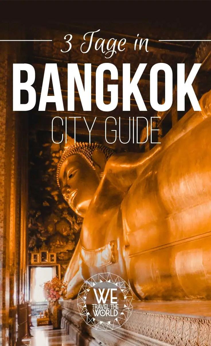 Die 16 besten Bangkok Sehenswürdigkeiten & Reisetipps – in 3 Tagen