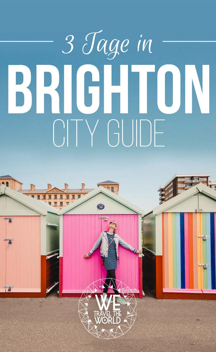City Guide Brighton – 3 Tage in Brighton. Brighton Sehenswürdigkeiten, Reisetipps, Highlights