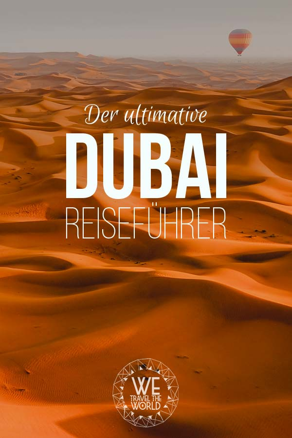 Dubai Reiseführer Online – Dubai Sehenswürdigkeiten, Highlights und Reisetipps #reiseziele #reisetipps #reiseinspiration #dubai