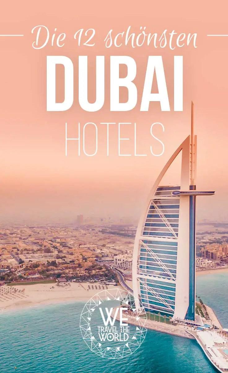 Die 12 außergewöhnlichsten und schönsten Dubai Hotels | Tipps & Infos