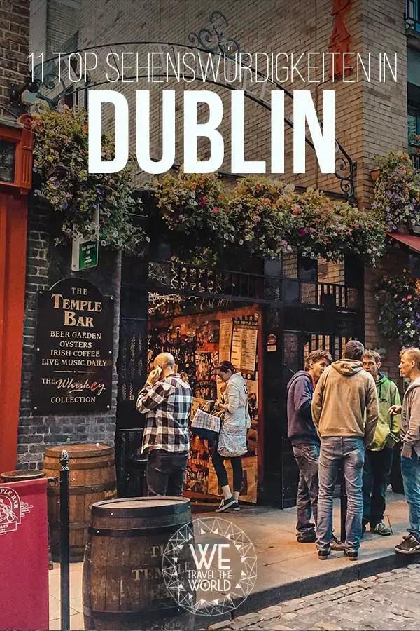 Die besten Dublin Sehenswürdigkeiten, Tipps & Highlights #irland #reiseziele #reisetipps