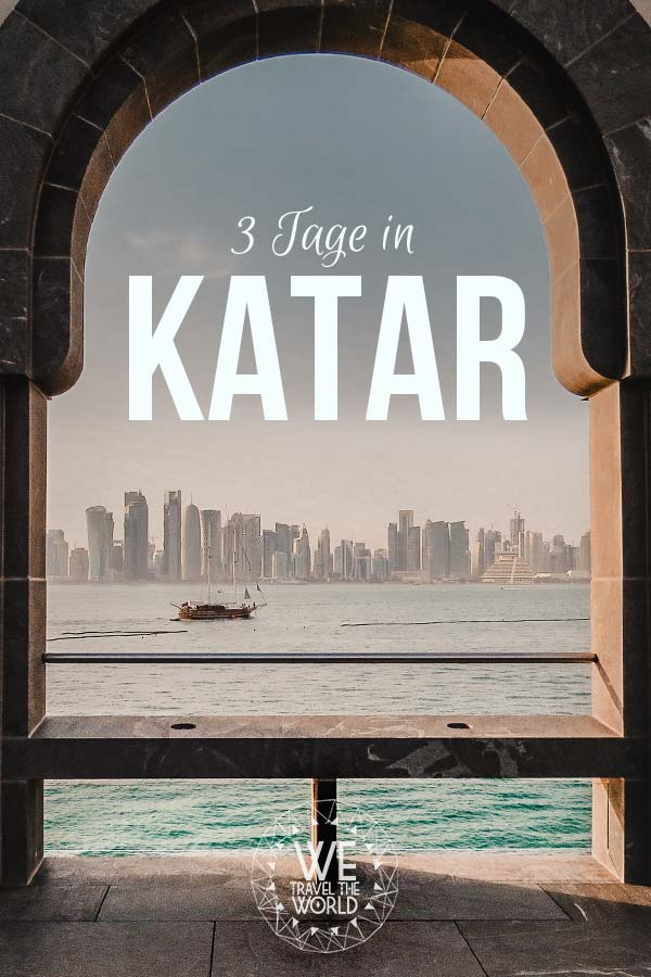 Katar in 3 Tagen – Katar Sehenswürdigkeiten, Highlights und Reisetipps #reiseziele #reisetipps #reiseinspiration #katar #qatar