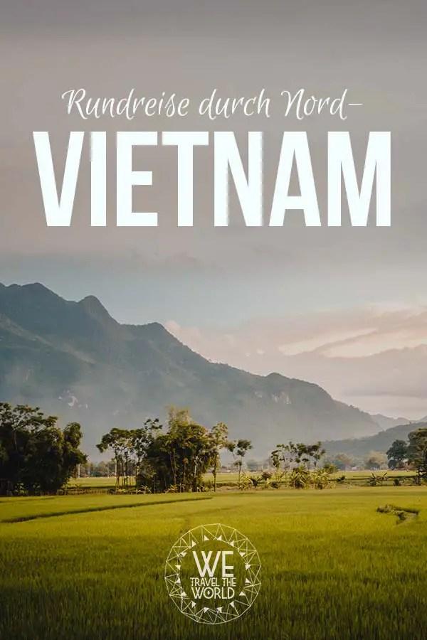 Nordvietnam Rundreise Sehenswürdigkeiten, Reisetipps und Highlights #vietnam #reiseziele #reisetipps #reiseinspiration