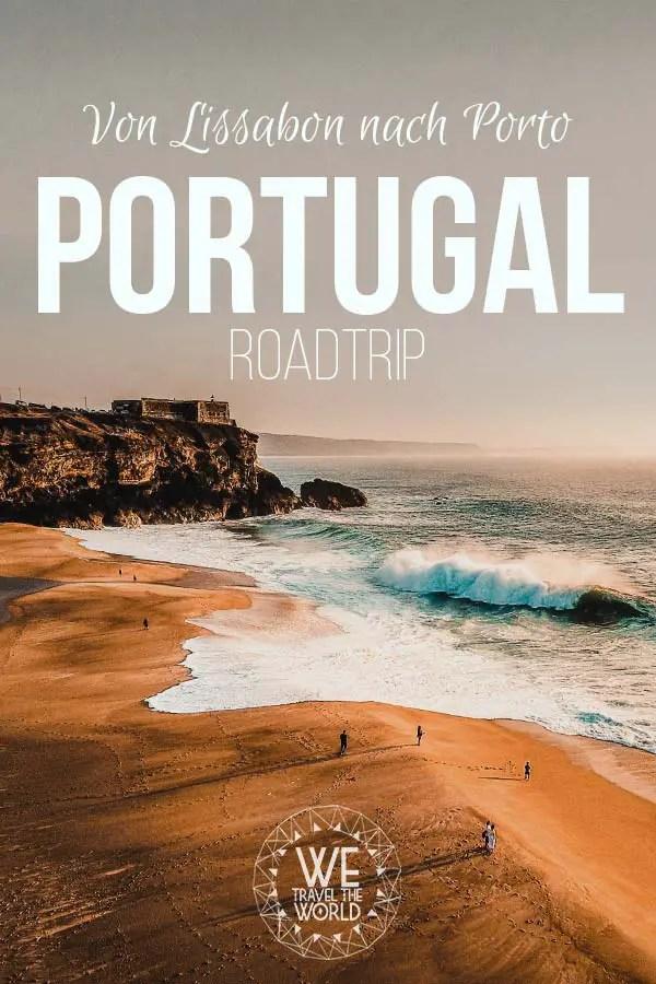 Portugal Rundreise: Alle Portugal Tipps für einen perfekten Portugal Roadtrip von Lissabon nach Porto #reisetipps #reiseführer #reiseinspiration #europa