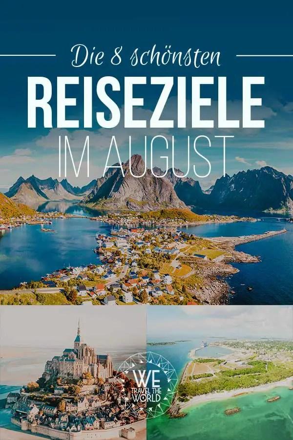 Reiseziele August: Die 8 besten Reiseziele im August 2018 – für Abenteuer & Outdoor Fans