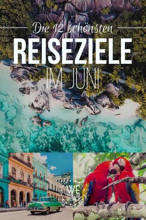 Reiseziele Juni: Die 12 besten Reiseziele im Juni 2018 – für Abenteuer & Outdoor Fans