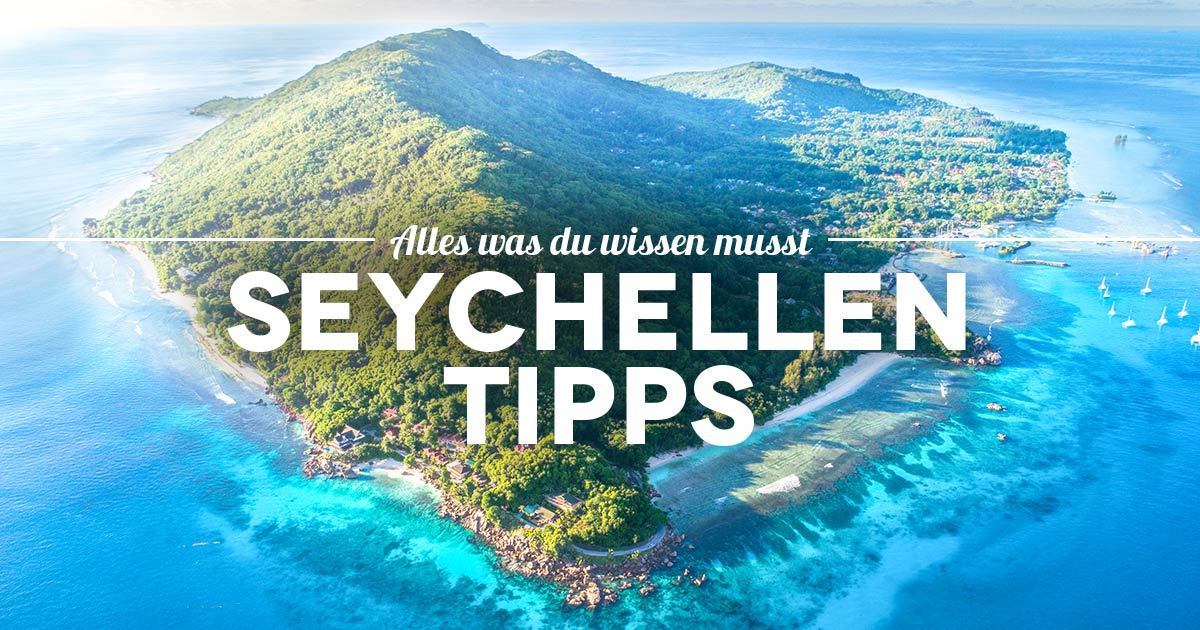 Tipps Seychellen