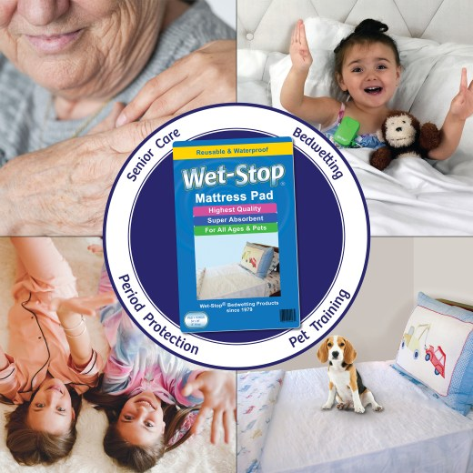 Wet-Stop mattress pad protects seniors and children from bedwetting and incontinence, teens who are menstruating, even helps with pet training.