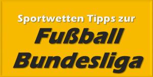 Bundesliga Tipps zu jedem Spieltag