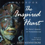 The Inspired Heart: An Artist's Journey of Transformation