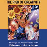 The Risk of Creativity: Dialogs in Amsterdam with Steven Harrison