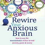 Rewire Your Anxious Brain