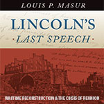 Lincoln's Last Speech