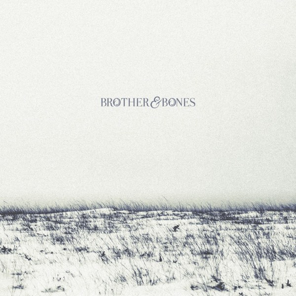 BROTHER AND BONES – MUSIC/VISUAL COLLECTIVE