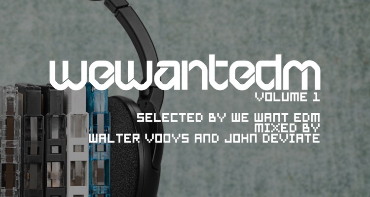 We Want EDM Volume 1