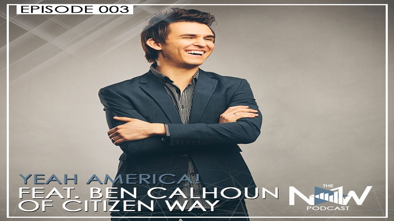 EPISODE 3: YEAH AMERICA! (CITIZEN WAY)
