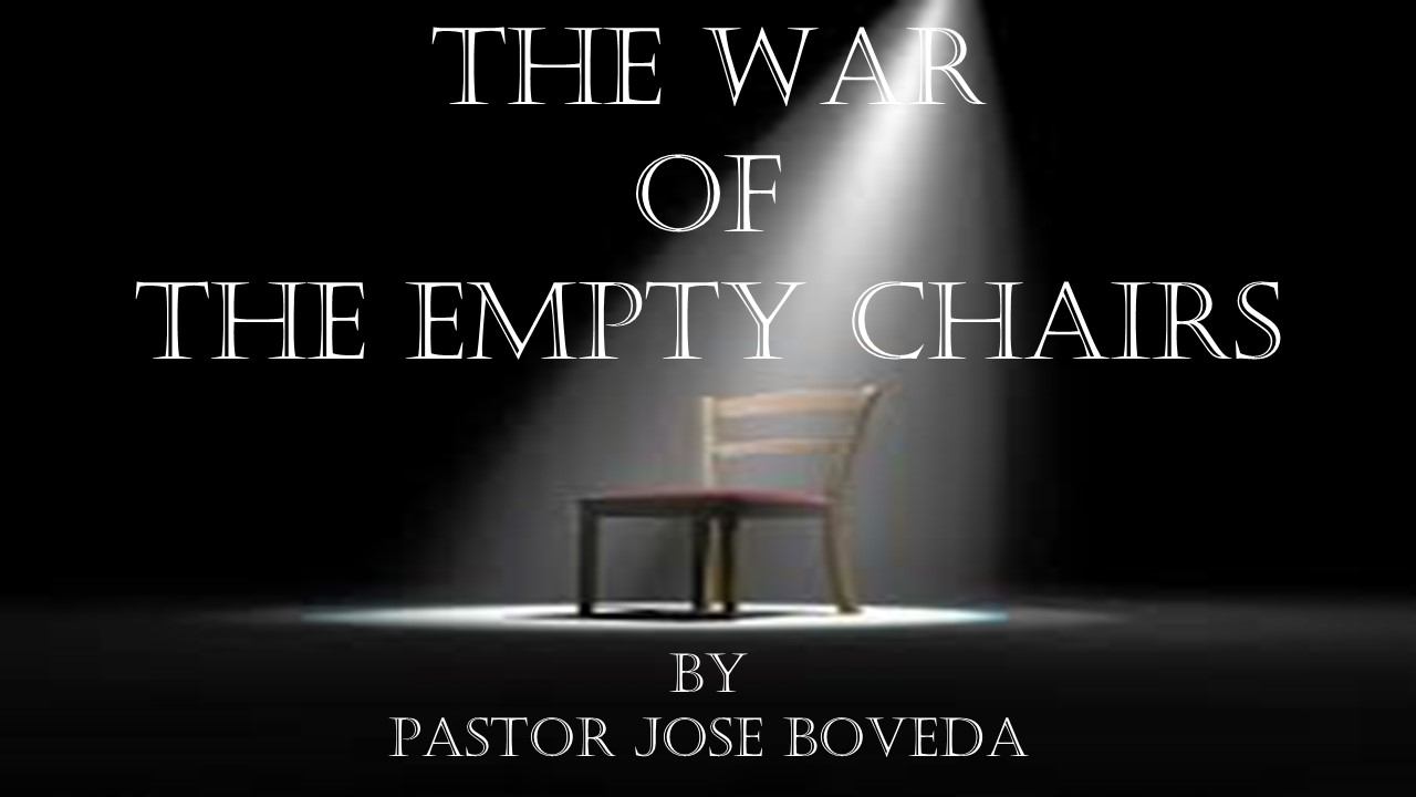 THE WAR OF THE EMPTY CHAIRS