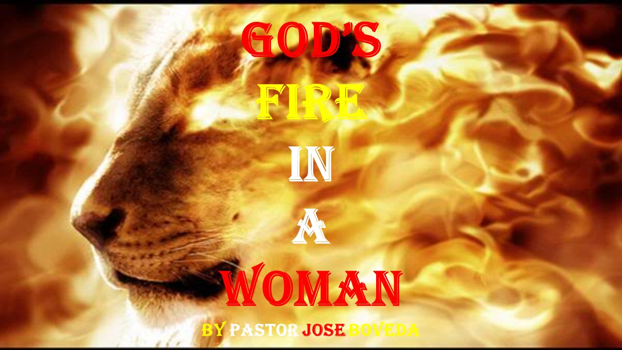 GOD'S FIRE IN A WOMAN