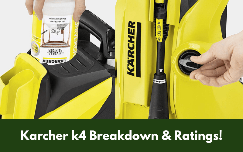 Karcher k4 Breakdown & Ratings
