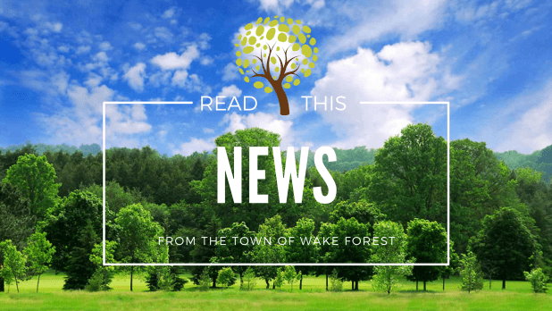 Town of Wake Forest News