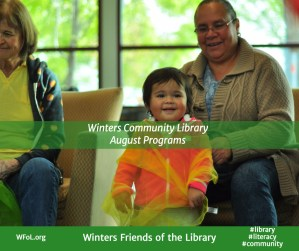 Check-out these Programs at the Winters Community Library in August!