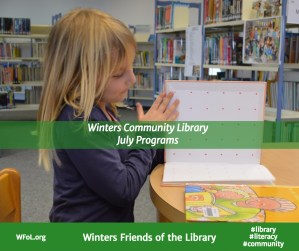 July Programs at the Winters Community Library