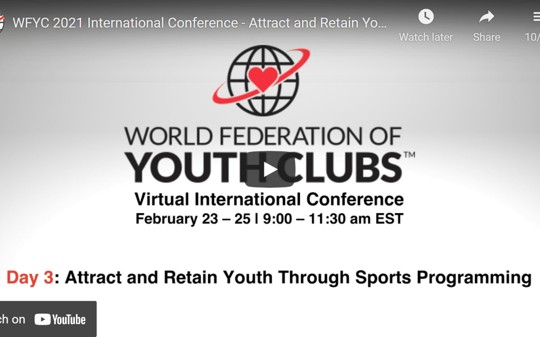 WFYC 2021 International Conference – Attract and Retain Youth Through Sports Programming