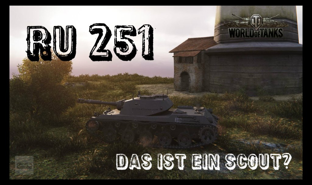 let 39 s play world of tanks ru 251 das ist ein scout wargames news. Black Bedroom Furniture Sets. Home Design Ideas