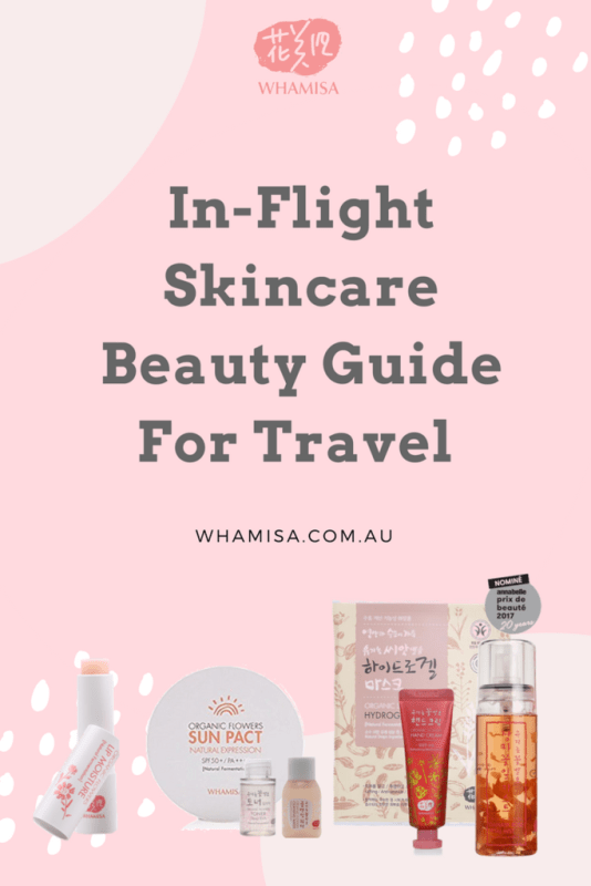 In-Flight Skincare Beauty Guide For Travel with Whamisa