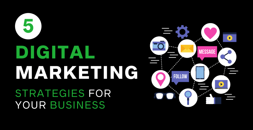 5 digital marketing strategies