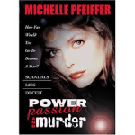 Power passion and murder