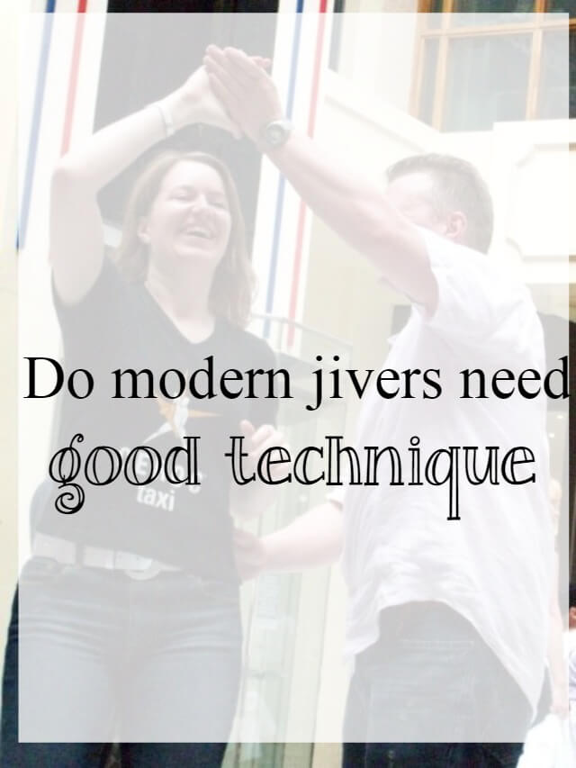 Do modern jivers need good dance technique