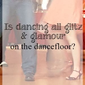Is dancing all glitz and glamour on the dancefloor - Bubbablue and me