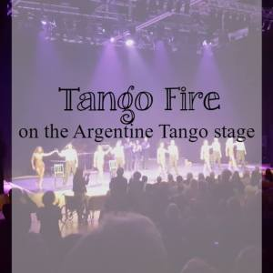 Tango Fire - on the argentine tango stage - What about dance