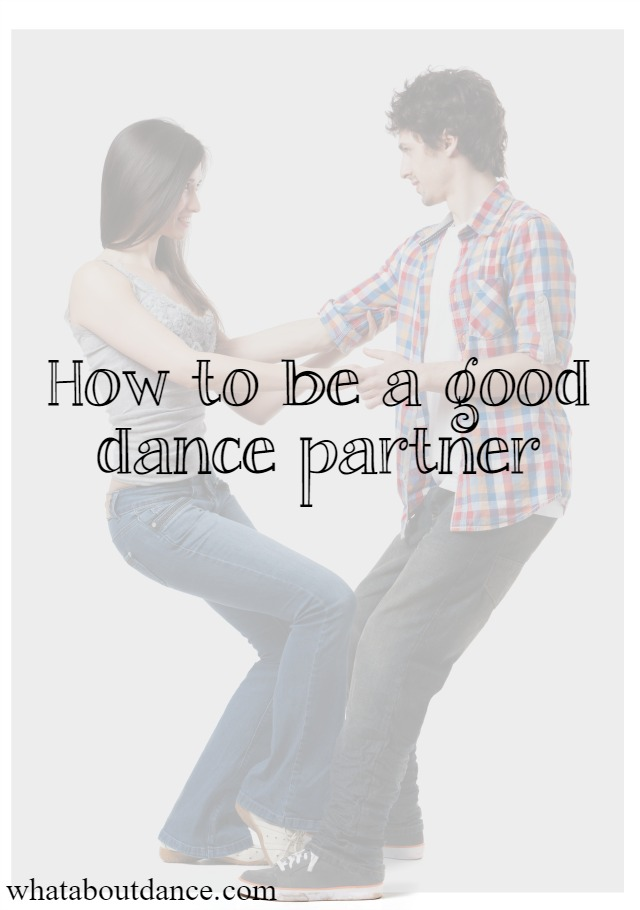 How to be a good dance partner - What about Dance