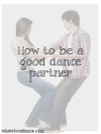be a good dance partner