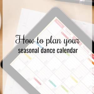 seasonal dance calendar - What about dance