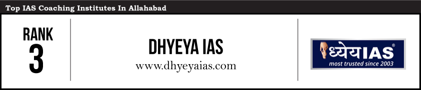 Dhyeya IAS-ias coaching institutes allahabad