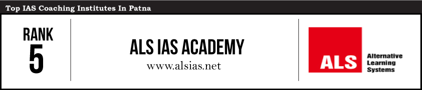 ALS- IAS Coaching Institutes in Patna