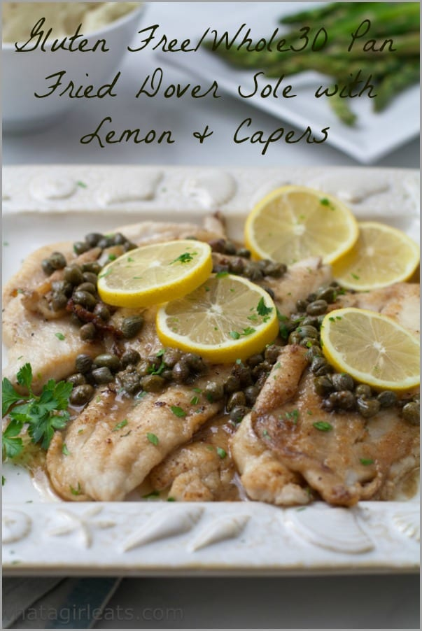 Gluten free Whole30 Pan Fried Dover Sole Capers