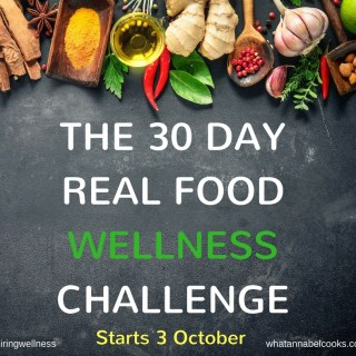 The 30 Day Real Food Wellness Challenge