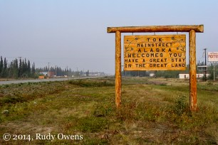 My favorite sign in the whole world, I think, greets visitors driving into Alaska from Canada in the tiny junction town of Tok. Spent many memorable nights here over the years (taken in 2004).