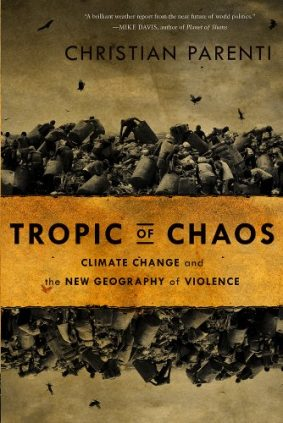 51Au Kg1urL - Tropic of Chaos: Climate Change and the New Geography of Violence