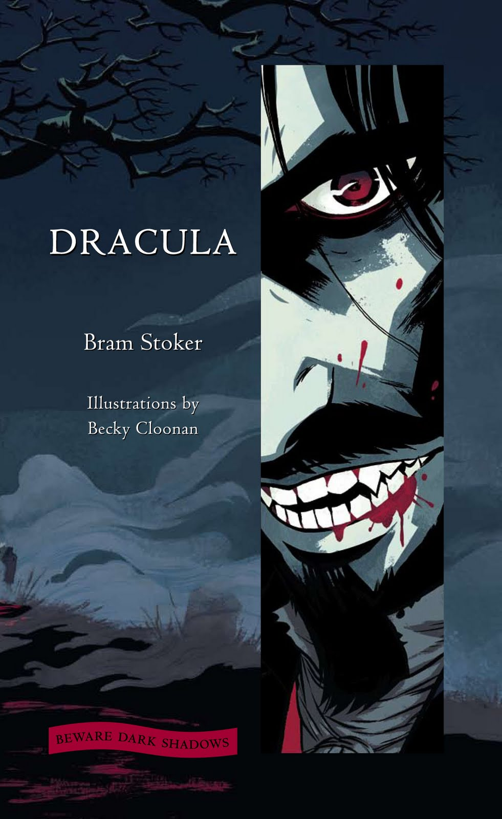 Becky Cloonans Dracula On Sale April 10th From Harper